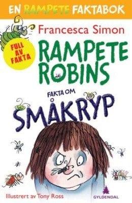 Rampete Robins fakta om småkryp