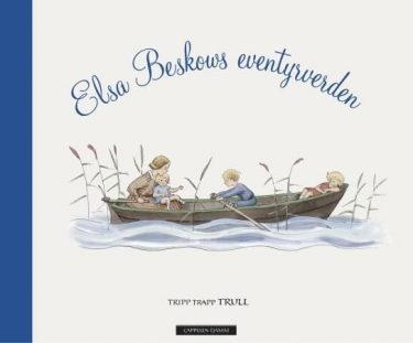 Elsa Beskows eventyrverden