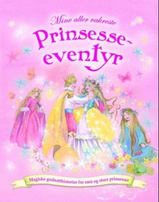 Mine aller vakreste prinsesseeventyr