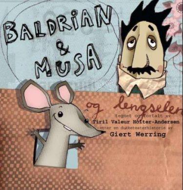 Baldrian og Musa og lengselen