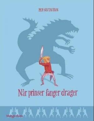 Når prinser fanger drager