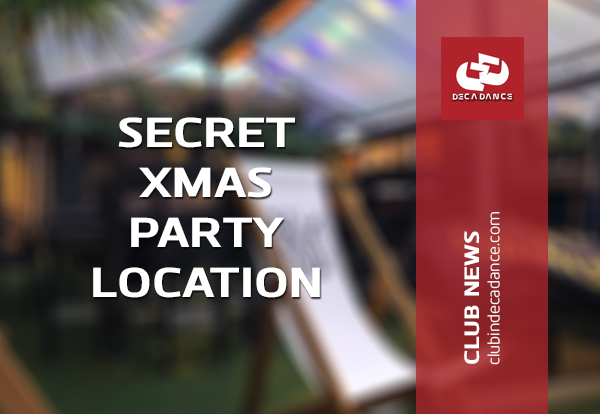 SECRET XMAS PARTY LOCATION