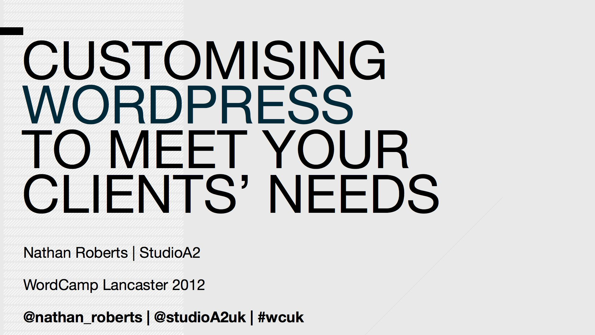 Customising WordPress To Meet Your Client's Needs.001