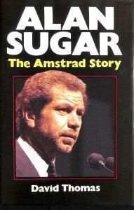 Alan Sugar's book The Amstrad Story
