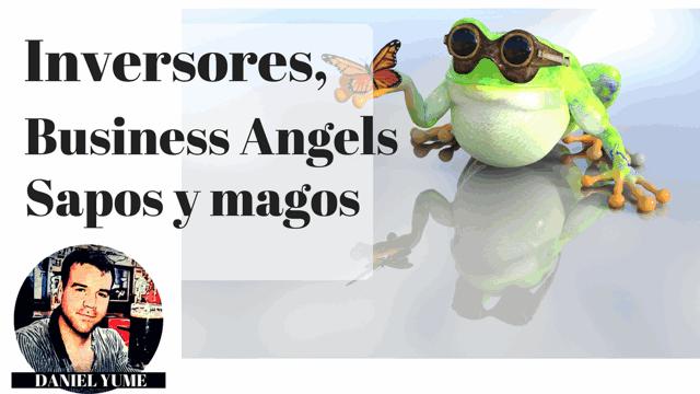 ¿Qué es un inversor, business angel, sapo o mago?
