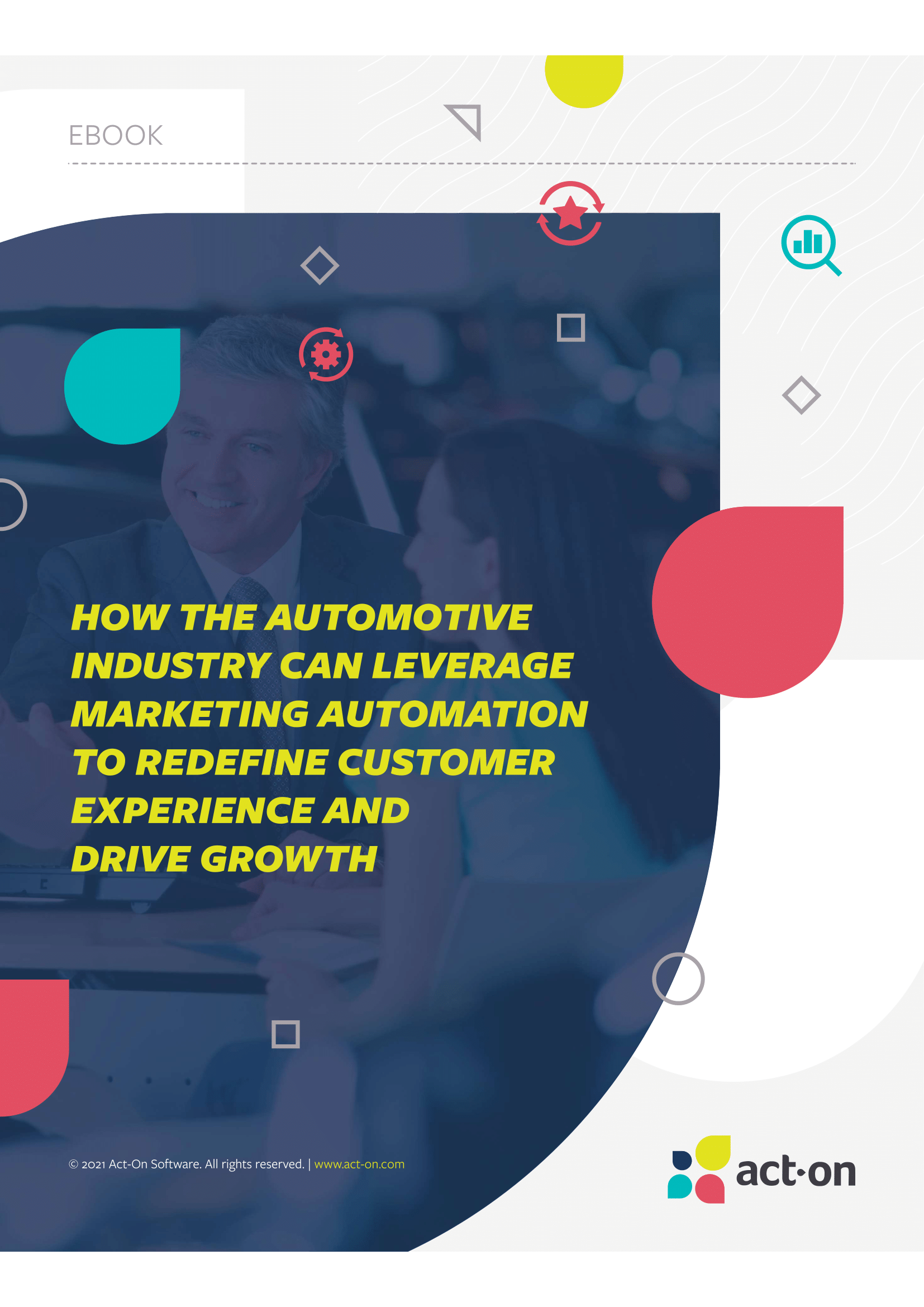 How the Automotive Industry Can Leverage Marketing Automation to Redefine Customer Experience and Drive Growth