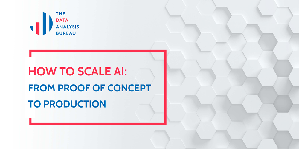 How to Scale AI: From Proof of Concept to Production