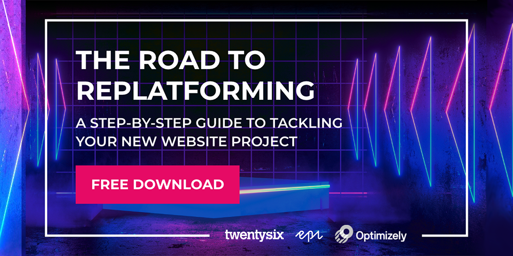 The Road to Replatforming – A step-by-step guide to tackling your new website project