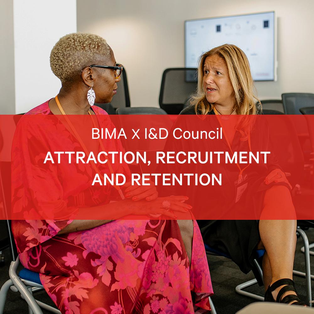 BIMA X I&D Council Masterclass | Attraction, Recruitment and Retention