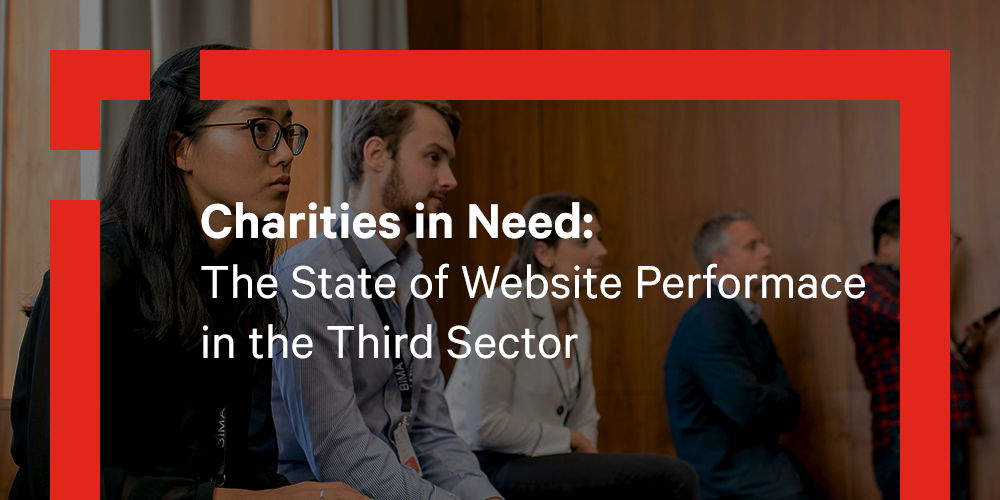 Charities in Need: The State of Website Performance in the Third Sector
