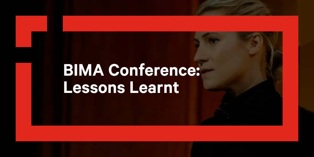 BIMA Conference 2020: Lessons Learnt