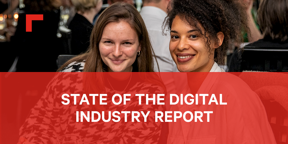 The State of the Digital Industry