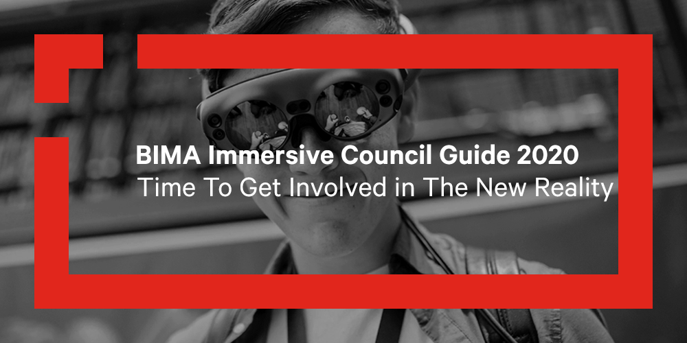Immersive Council Guide 2020: Time To Get Involved in The New Reality