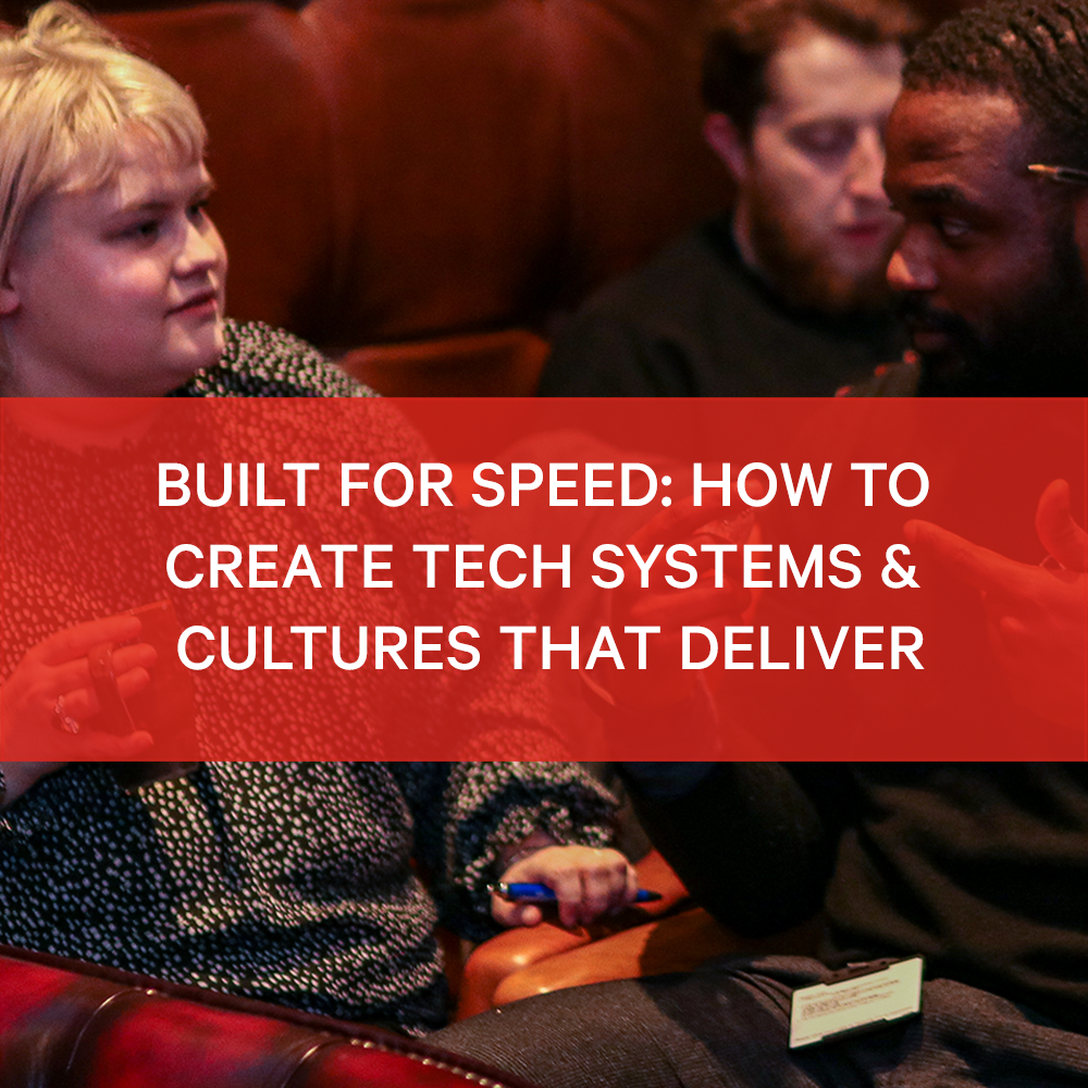 BIMA Hangouts | Built for Speed: How to Create Tech Systems & Cultures that Deliver