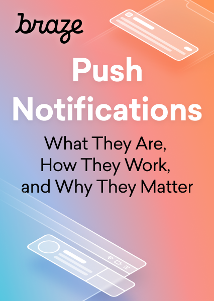Push Notifications: What They Are, How They Work, and Why They Matter