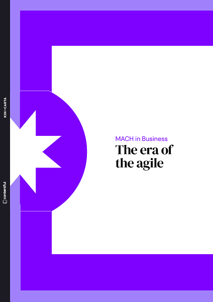 MACH in Business: The Era of the Agile