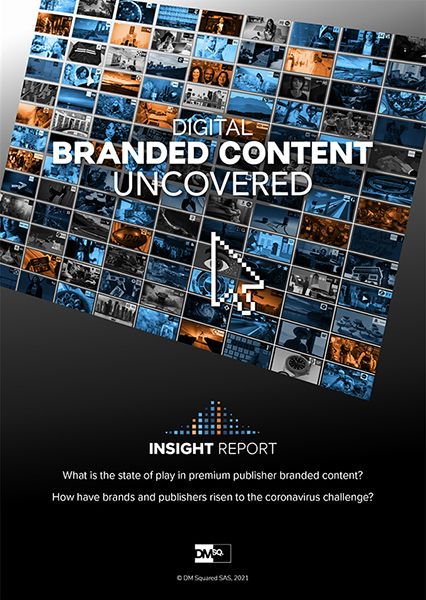 Digital Branded Content Uncovered: The new insight report from DM Squared