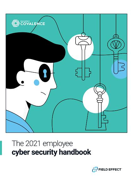 The 2021 Employee Cyber Security Handbook