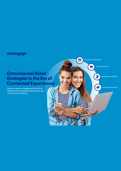 Omnichannel Retail Strategies in the Era of Connected Experiences