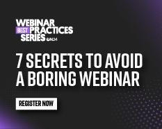 7 Secrets to Avoid a Boring Webinar