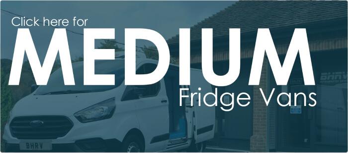 Medium - BHRV Refrigerated Vans