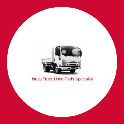 Isuzu Truck Used Parts Specialist -