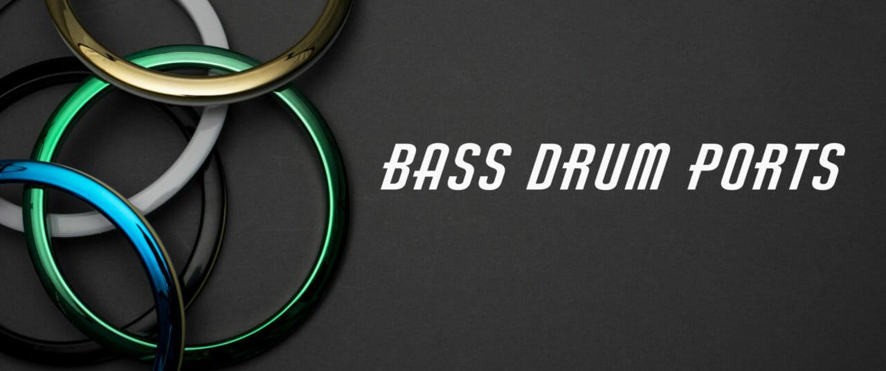 Bass Drum Ports