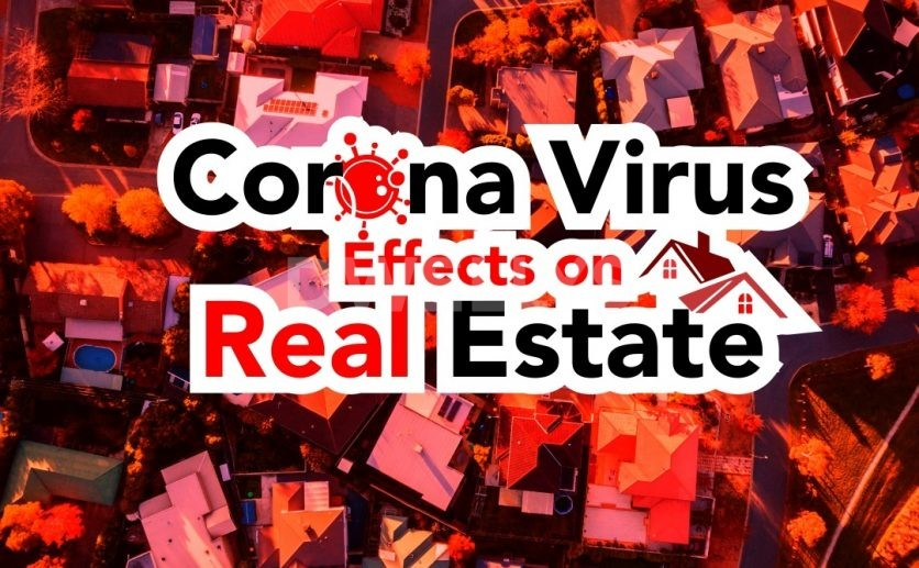 Shocking Info On How Corona Virus Is Affecting Real Estate