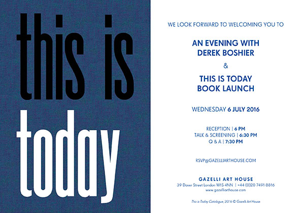 DEREK BOSHIER & THIS IS TODAY BOOK LAUNCH | 6 JULY 2016