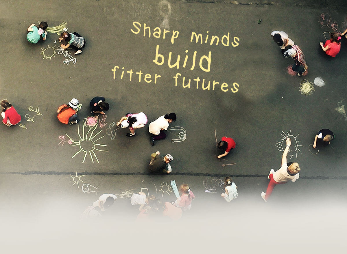 Sharp minds build fitter futures