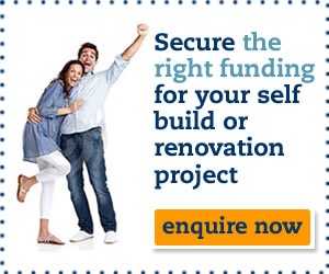 Secure the right funding for your self build or renovation project