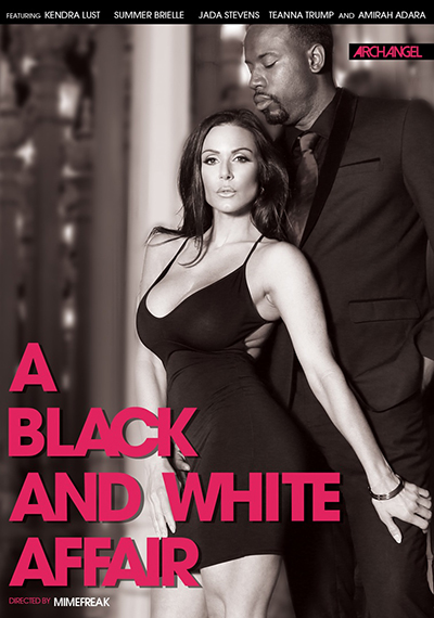 "ArchAngel's latest film ""A Black And White Affair"" featuring Kendra Lust"