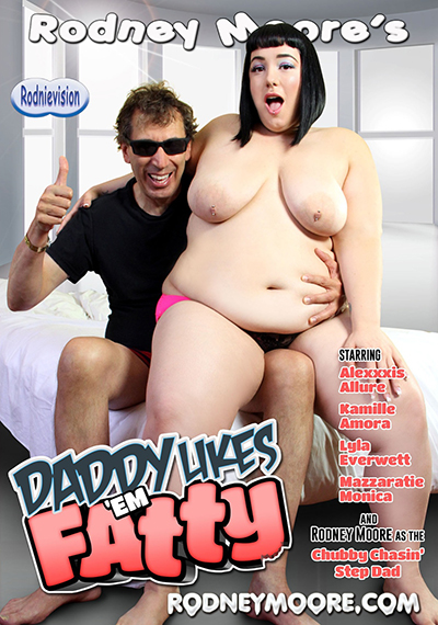 "Rodney Moore stars in ""Daddy Likes 'Em Fatty"""