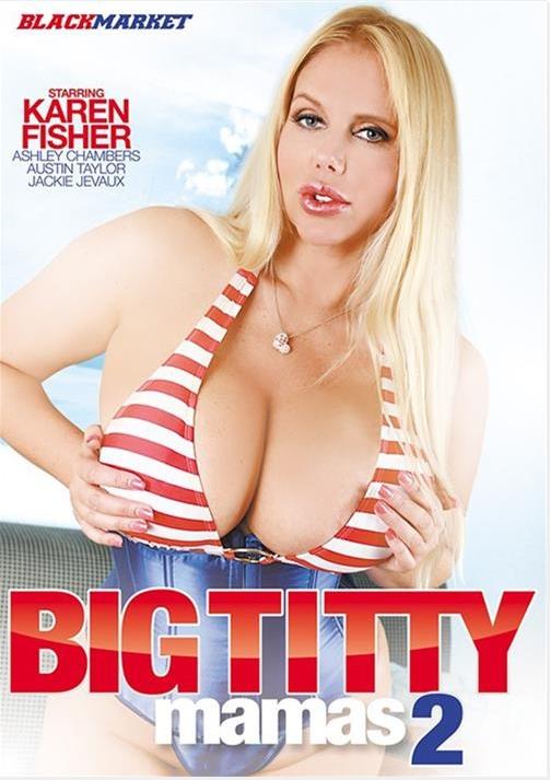 Big Titty Mamas 2, MILF, Karen Fisher
