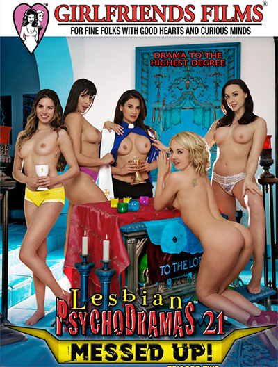 Lesbian PsychoDramas 21 - Messed Up