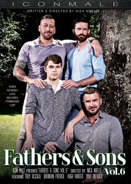 "Leading gay studio Icon Male presents ""Fathers & Sons 6,"" now available on DVD."