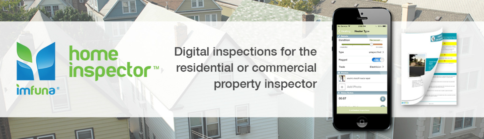 Imfuna Home Inspector is mobile home inspection software for digital property management