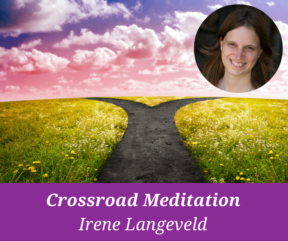 crossroad meditation from Irene Langeveld for the Home in Myself Summit 2018