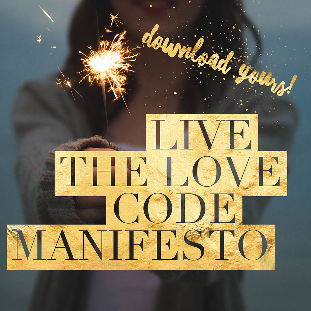 live the love code manifesto by danielle morrow for the home in myself summit 2018.jpg
