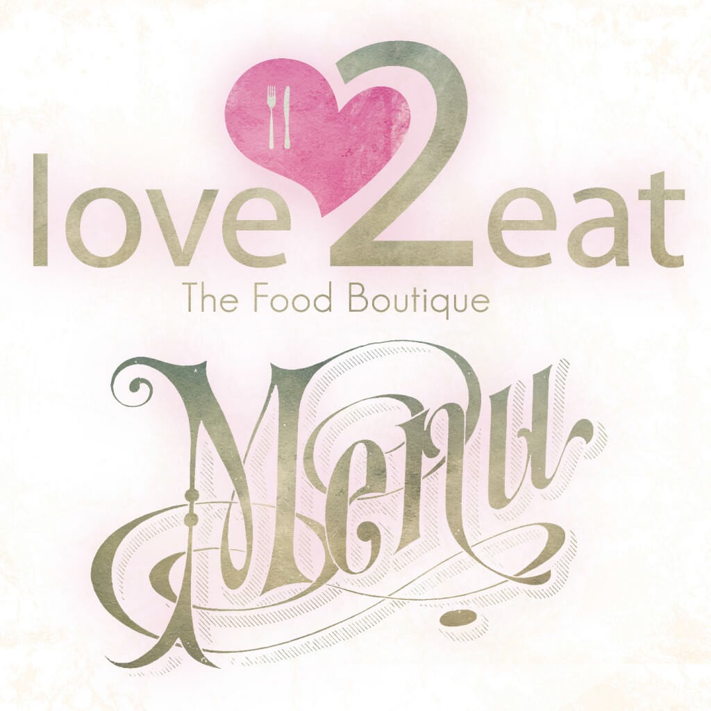 Menu for Love 2 Eat, the Food Boutique
