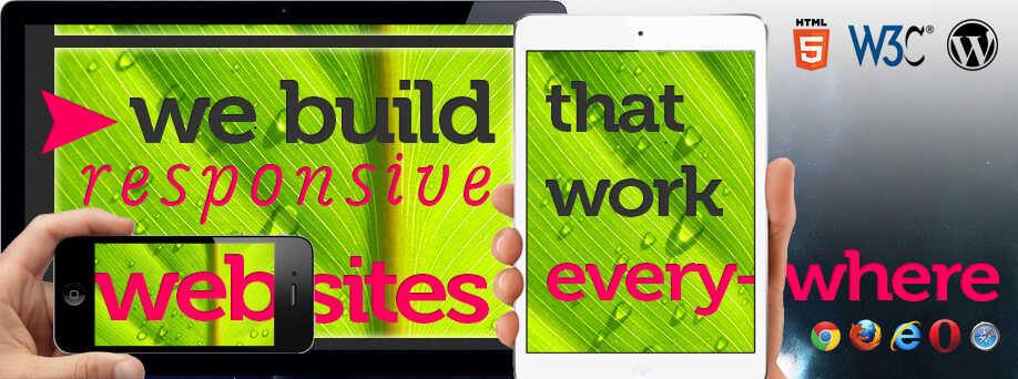 We build responsive websites that work everywhere