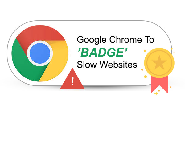 Chrome to name and shame slow sites