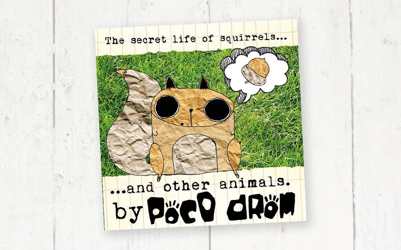 "Zion Lights reviews the Poco Drom CD ""The Secret Life of Squirrels… and Other Animals"""