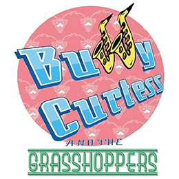Buddy Curtess And The Grasshoppers