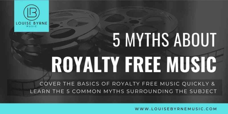 Royalty Free Music 5 Myths