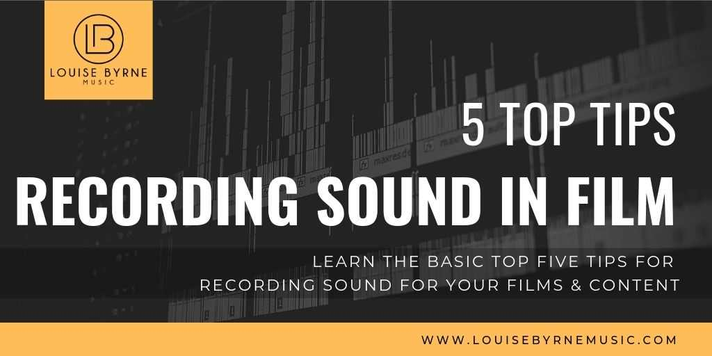 RECORDING SOUND IN FILM TOP 5 TIPS