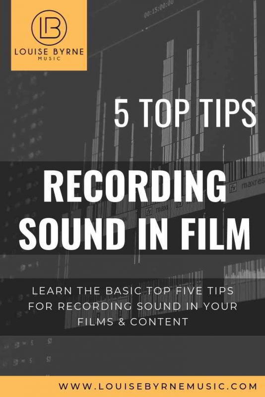 RECORDING SOUND FOR FILM_ 5 TOP TIPS