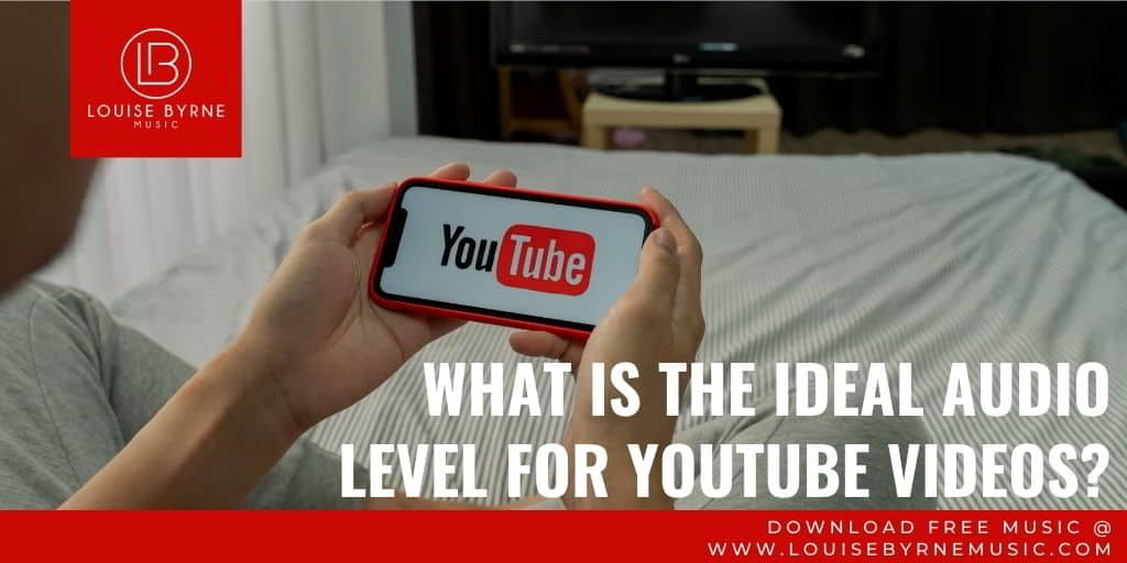 What level should my audio be for YouTube?