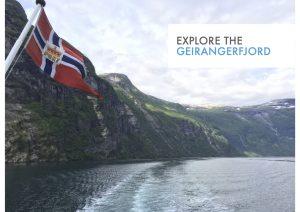 Explore the Geirangerfjord