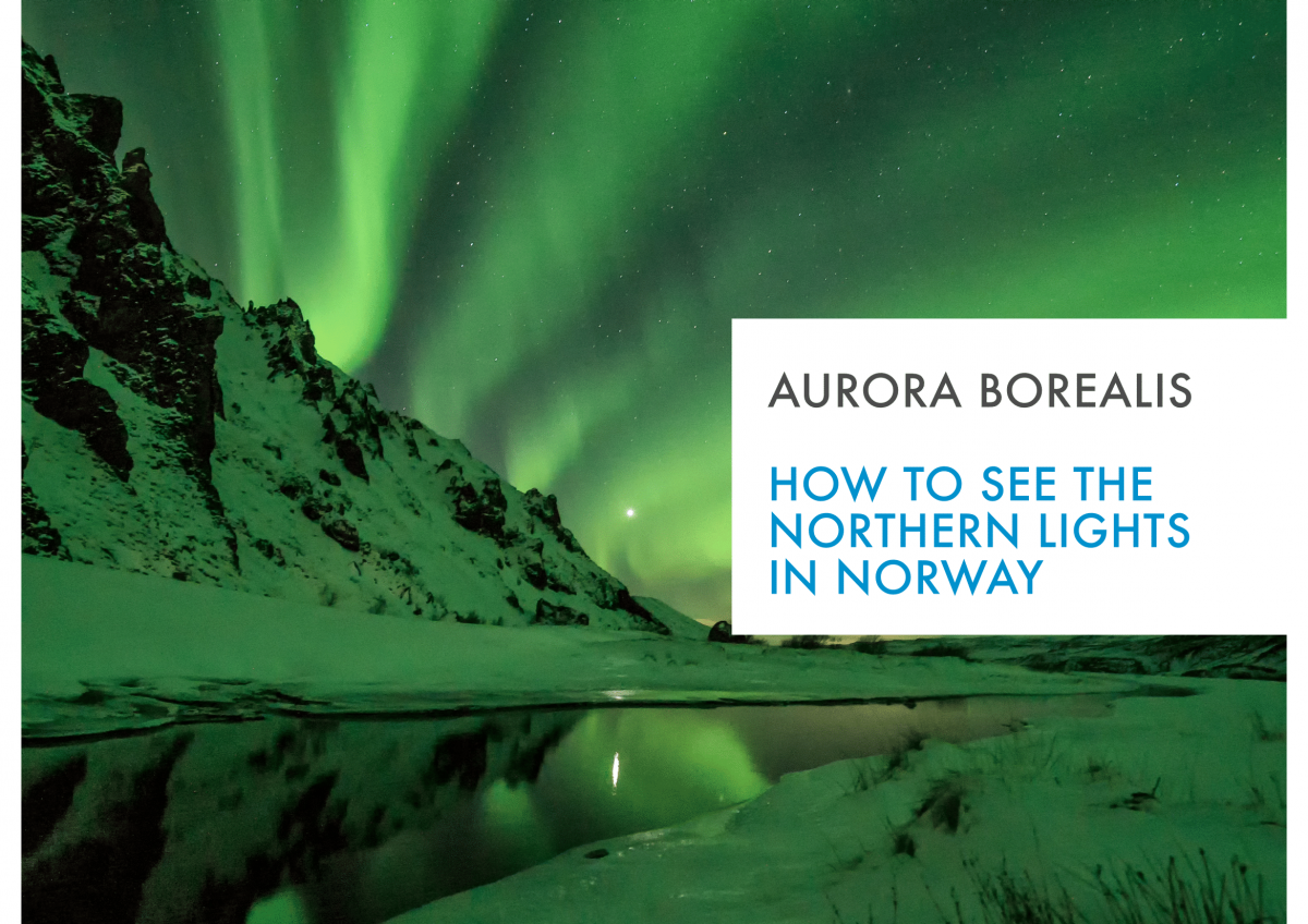 How to see the northern lights in Norway eBook